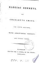 charlotte smiths elegiac sonnets essay About charlotte smith charlotte against walking on the headland by the sea because it was frequented by a lunatic' is number 70 in the edition of elegiac sonnets.